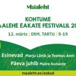 EDASI LÜKATUD 21. MAILE! Tule saame kokku Tartus Maalehe Eakate festivalil!